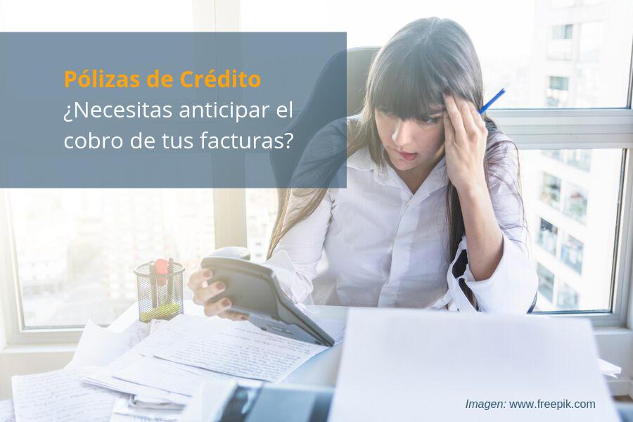Póliza crédito cobro facturas
